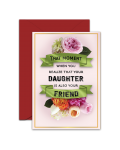 Greeting Card - GC2916-HAL019 - THAT MOMENT WHEN YOU REALIZE THAT YOUR DAUGHTER IS ALSO YOUR FRIEND